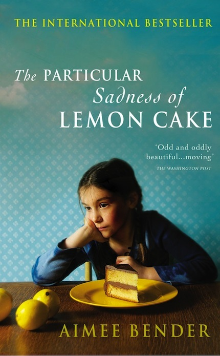 Lemon Cake, Aimee Bender
